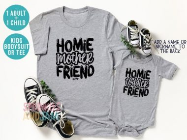 Homie Toddler Friend Cute Matching Mom And Kid Family Shirt