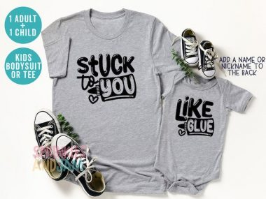 Stuck To You Like Glue Matching Mommy & Me Family Shirt Set