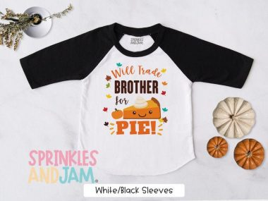 Will trade Brother for Pie Funny Kids Shirt For Thanksgiving